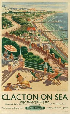 """""""Clacton On Sea"""" British Railways promotional poster 2 British Travel, British Seaside, British Isles, Tourism Poster, Poster Ads, Little England, Railway Posters, Vintage Travel Posters, Illustrations And Posters"""