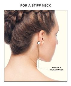 For Stiff Necks: Place fingers behind your ears and travel down and inward until you find the indention at the top of your jaw. Use your middle and index fingers to firmly press on these two pressure points on both sides of your neck. Close your eyes and slowly tilt your head back until the pain starts to subside.