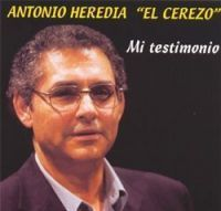 "Mi testimonio [enregistrament sonor] / Antonio Heredia ""el Cerezo #flamenco #music #música #películas #film #flamenc #library#biblioteca#cine #flamenco book #libros flamenco #bbcnRamondAlos"