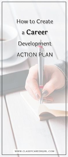 How to Create a Career Development Action Plan