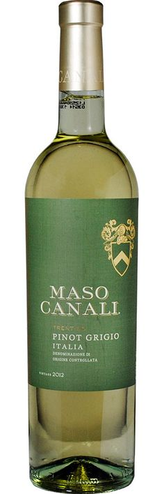 Maso Canali Pinot Grigio (only $17.99!) - crisp, with citrus and floral notes, the latter of which isn't overpowering.