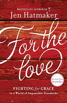 For the Love: Fighting for Grace in a World of Impossible Standards by Jen Hatmaker http://www.amazon.com/dp/B00QL9LFCG/ref=cm_sw_r_pi_dp_uWbrwb0DHSX0S