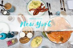 Where to eat in New York, restaurant review and suggestions in New York, Brunch in New York, NYC Eats