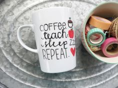 Etsy listing at https://www.etsy.com/listing/229521811/teacher-mug-coffee-teach-sleep-repeat