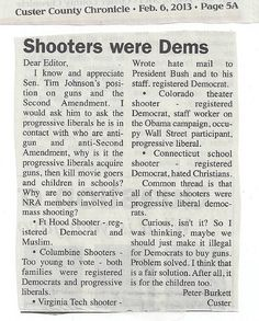Shooters all Democrats?! So, just deny the democrats the right to own a gun...problem solved!