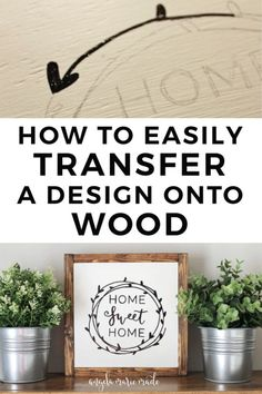 Learn how to easily transfer a design onto wood with just a pencil! This simple tutorial is perfect for making DIY wood signs! Diy Home Decor Projects, Diy Wood Projects, Wood Crafts, Woodworking Projects, Projects To Try, Woodworking Furniture, Woodworking Shop, Rustic Crafts, Woodworking Classes