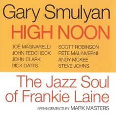 High Noon: The Jazz Soul of Frankie Laine [CD]
