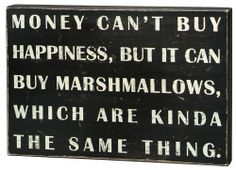 Box Sign - Money Can't Buy by Primitives by Kathy, http://www.amazon.com/dp/B005N135VW/ref=cm_sw_r_pi_dp_njgirb0JVMP3H