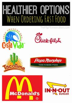 A list of fast-food restaurants and what items are healthier choices to order.  Includes nutritional facts.