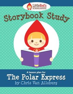 The Polar Express by Chris Van Allsburg Story Study Lesson Pack and Activities $