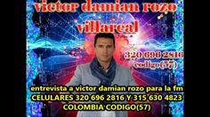 ENTREVISTA A VICTOR DAMIAN ROZO PARA LA FM 2parte, como vender el alma a...