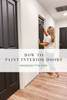 How To: Paint Interior Doors Interior Door Colors, Painted Interior Doors, Black Interior Doors, Black Doors, White Doors, Painted Doors, Painted Bedroom Doors, White Door Paint, Interior Painting Ideas