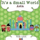 Exploring the Continent of Asia has never been more exciting! It's a Small World: Asia is filled with activities to help your students gain a great...