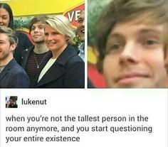At least you're not 5'1 Luke
