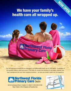 Color rich and relevant to vacationing families, this print advertisement was designed for a walk-in physician clinic in the Florida panhandle. Ad and logo were both created for Northwest Florida Primary Care by TotalCom Marketing, Tuscaloosa, AL.