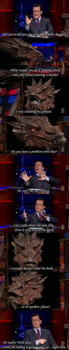 Smaug on The Colbert Report.