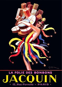 JACQUIN LA FOLIE DES BONBONS ADVERTISING POSTER This is a current print which has been digitally edited and restored. The original ad was illustrated in 1930 By Leonetto Capiello. WORLDWIDE EXPRESS SHIPPING!! All orders require 1 or 2 Business day for processing and ship via
