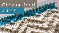 How to Knit the CHEVRON SEED Stitch by Studio Knit