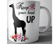 Giraffe Mug Keep Your Head UP April Giraffe by JustPhoneCases