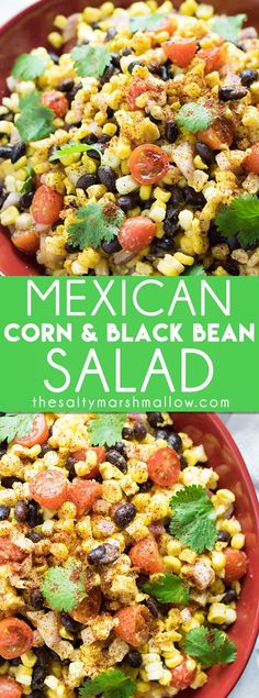 Mexican Corn and Black Bean Salad is a super easy and refreshing summer salad full of black beans, corn, and tomatoes!  This black bean and corn salad comes together in a snap and has the most flavorful chili lime and garlic dressing! #corn #blackbeans #summerrecipes #thesaltymarshmallow #blackbeancornsalad
