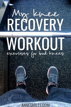 My knee recovery workout. Here's some of the exercises I'm doing to come back stronger after my knee injury! Click through to read more, or repin to save for later!