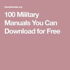 100 Military Manuals You Can Download for Free