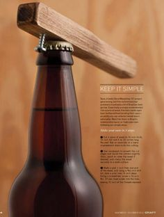 Google Image Result for http://cdn.homebrewtalk.com/attachments/f51/19465d1295580804-diy-bottle-opener-bottle-opener.jpg