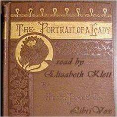 Read by Elizabeth Klett - The Portrait of a Lady - Henry James - read - 20+ HRS