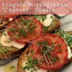 "Arugula Microgreens ""Caprese"" Toast"