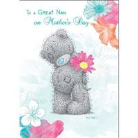 To a Great Nan Me to You Bear Mothers Day Card