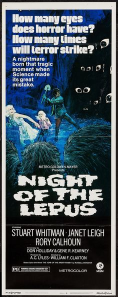Night of the Lepus (1972).  Because nothing is quite as terrifying as giant, fluffy bunnies...