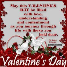 May Your Valentine's Day Be Filled With Love Happy Valentines Day Quotes Love, Valentines Day Love Quotes, Valentine Wishes, Valentines Day Messages, Valentines Day Greetings, Valentines Day Decorations, Valentine Sayings, Valentine Cards, Valentine's Day Quotes