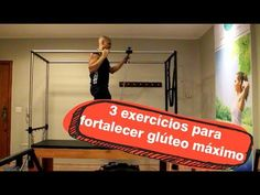3 exercícios de fortalecimento de glúteo máximo - YouTube