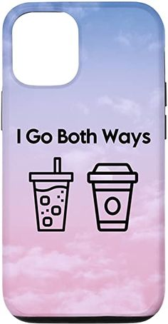 Amazon.com: iPhone 12/12 Pro I Go Both Ways Iced Coffee and Hot Coffee Blue and Pink Case