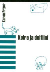 Koira ja delfiini. Clicker training in Finnish