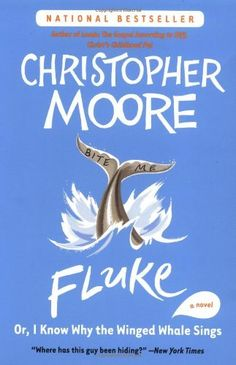 Fluke: Or, I Know Why the Winged Whale Sings (Today Show Book Club #25) by Christopher Moore, http://www.amazon.com/dp/006056668X/ref=cm_sw_r_pi_dp_D2NMvb1WRTNKF