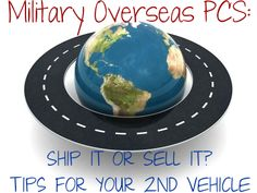 """""""So you just got orders overseas. You own two cars. You find out that the military will only pay to ship one of them. What to do?"""" - MilitaryAvenue.com"""