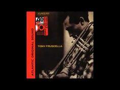 Tony Fruscella fue un trompetista estadounidense de jazz que nació el 4 de febrero de 1927. Estilísticamente encuadrado en el cool, es uno de los principales seguidores de Chet Baker, a quien también emuló en una vida llena de adicción a las drogas que provocarían su muerte de una forma prematura.