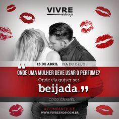 Por isso, já sabe: se quiser comemorar o Dia do Beijo... perfume-se!
