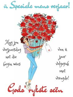 Birthday Wishes Quotes, Happy Birthday Wishes, Goeie More, Birthday Pictures, Birthdays, Messages, Writing, Cards, Afrikaans