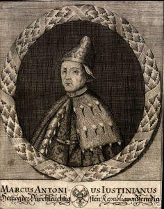 Serenissimo Principe Marco Antonio Giustiniani, duca di Venezia, etc.
