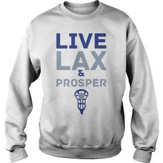 Lacrosse Live LAX & Prosper, Order HERE ==> https://www.sunfrog.com/Automotive/113072943-402210497.html?41088, Please tag & share with your friends who would love it, #jeepsafari #birthdaygifts #renegadelife