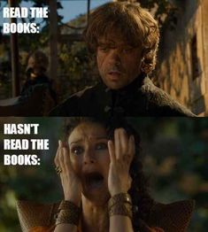 The sense of constant surprise for people who haven't read the books.