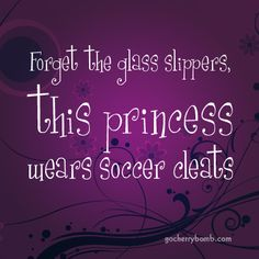 This princess wears soccer cleats