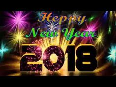 Happy New Year 2018 Video - Whtsapp.. Message..Quotes.. Lovely Video.. - YouTube