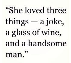 she loved three things...