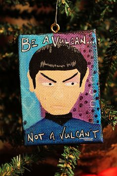 Be a VulCAN: Hand Painted Star Trek Ornament