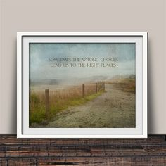 Wrong Choices Right Places - Designer art print proudly made in America! Now on sale.