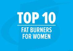 Best Fat Burner Supplements for Women - 2015 Top 10 List