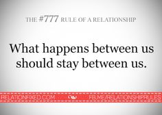 Rule of a relationship- and our secrets do. Relationship Rules, Relationships, I Love You, My Love, Married Life, Love Story, Love Quotes, Dating, Shit Happens